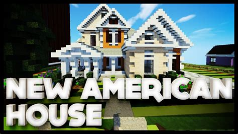 Minecraft  New American House Youtube