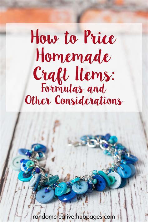 price homemade craft items formulas