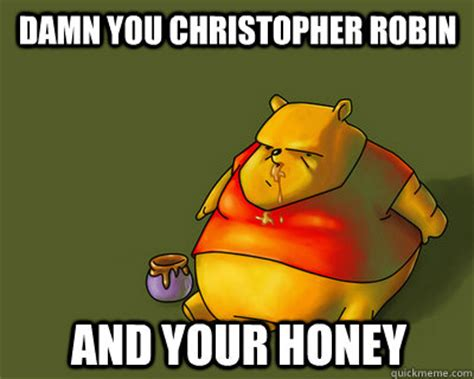 Christopher Robin Meme - christopher robin from winnie the pooh memes