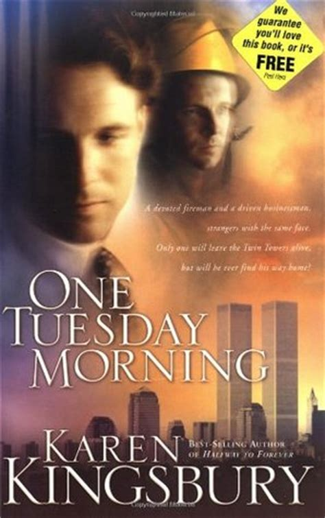 tuesday morning salt l one tuesday morning 9 11 1 by karen kingsbury