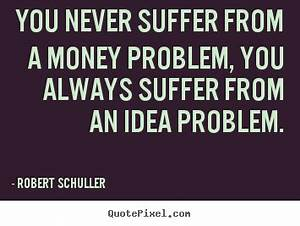 Quotes By Robert Schuller - QuotePixel.com