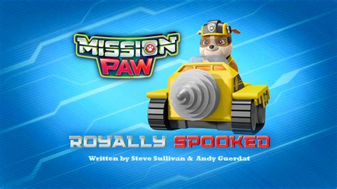 mission paw royally spooked paw patrol wiki fandom