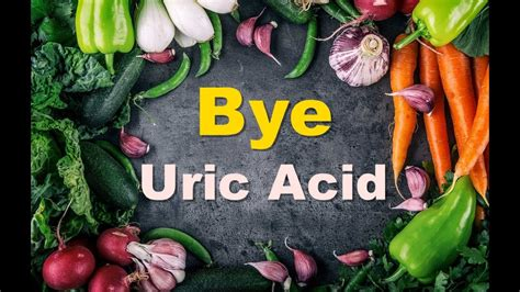 decrease uric acid permanently  top foods    eat freely  uric acid youtube