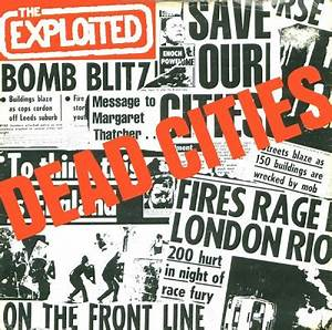 The Exploited Hitler S In The Charts Again The Post Punk Progressive Pop Party The Exploited Dead
