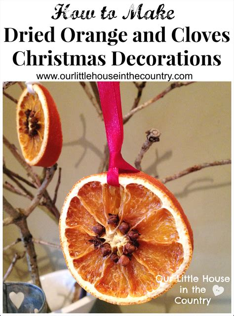 how to make dried orange and cloves christmas decorations