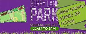 Berry Lane Park {Grand Opening Festival} Tomorrow - Have A ...