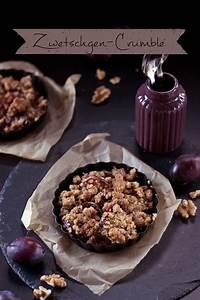 Pflaumen Crumble Rezept : zwetschgen crumble mit walnuss streuseln dinchen s food ~ Lizthompson.info Haus und Dekorationen