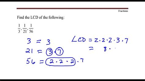 Example Of How To Find The Lcd Of Fractions With Denominators 3, 21, And 56 Youtube