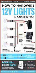 How To Wire 12 Volt Led Lights In Your Camper Van Conversion Great Diagram That Explains Exactly