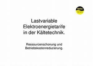 Yello Strom Rechnung : lastvariable elektroenergietarife in der k ltetechnik martin vesper ~ Themetempest.com Abrechnung