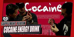Cocaine Energy Drink Review  A Spicy Energy Drink