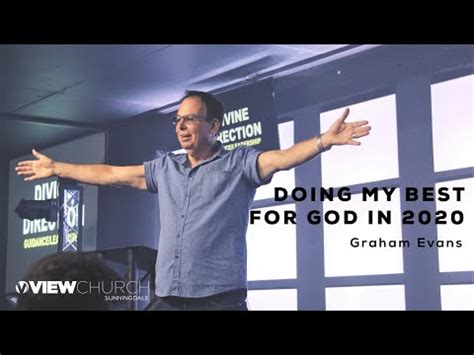 Doing my best for God in 2020 | Graham Evans - YouTube