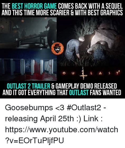 Outlast Memes - the best horror game comes back with a sequel and this time more scarier with best graphics o u
