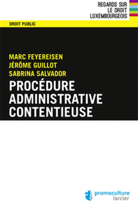 Librerie Scientifiche by Proc 233 Dure Administrative Contentieuse Promoculture