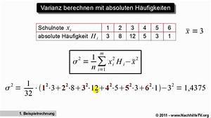 Quantil Berechnen Beispiel : varianz berechnen mit absoluten h ufigkeiten youtube ~ Themetempest.com Abrechnung