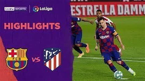 Streaming Match Highlight | Barcelona 2 vs 2 Atletico ...