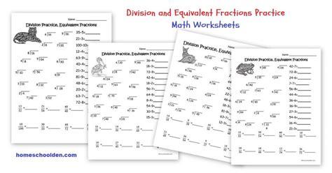 division practice equivalent fractions worksheets homeschool den