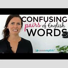 Confusing English Words!  Fix Common Vocabulary Mistakes & Errors Youtube