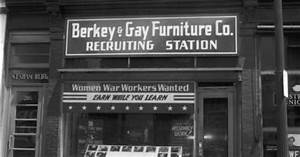 WWII Recruiting Station For Women War Workers For Berkey Gay Furniture Co 20 North Division