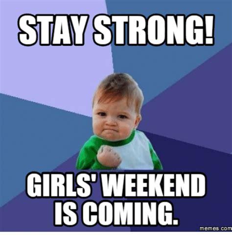 Girls Weekend Funny Memes