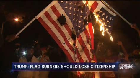 Nets Torch Trump On Flag Burning Ban, Extinguish Clinton's