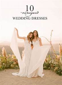 Blog 10 wedding dresses for a winery wedding from claire for Vineyard wedding dresses