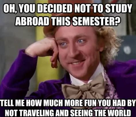 Study Abroad Meme - 94 best images about travel quotes on pinterest world studying and wanderlust