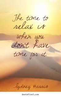 Relax Quotes and Sayings