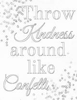 Kindness Coloring Printable Confetti Acts Showing Sheets Colouring Words Sober Inspirational Living Printables Wise Quotes Getcolorings Quote Adult Word 1237 sketch template