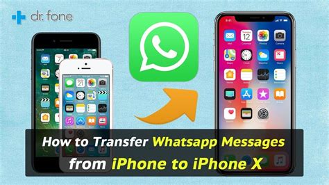 how to transfer text messages from iphone to iphone how to transfer whatsapp messages from iphone to iphone x