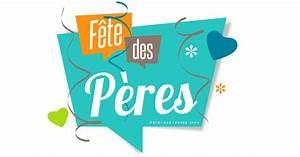 Activité Fete Des Peres : date de la f te des p res 2018 en suisse ~ Melissatoandfro.com Idées de Décoration