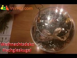 Deko Mit Lichterketten : fischglaskugel weihnachts deko ideen lichterkette dekoration tannenzweige youtube ~ Eleganceandgraceweddings.com Haus und Dekorationen
