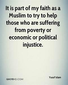 Yusuf Islam Fai... Islam And Poverty Quotes