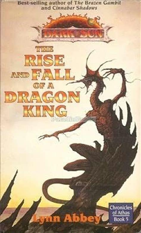rise  fall   dragon king wikipedia