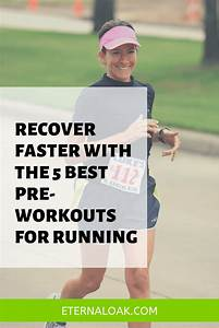 Recover Faster With The 5 Best Pre
