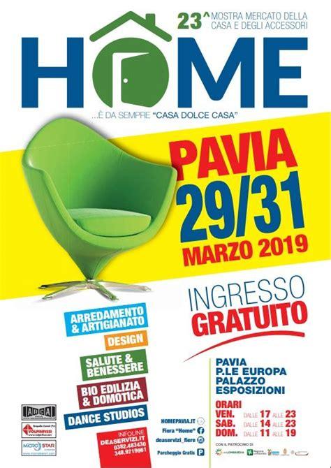 Casa Mercato Pavia by Casa Dolce Casa A Pavia 2019 Pv Lombardia Eventi E