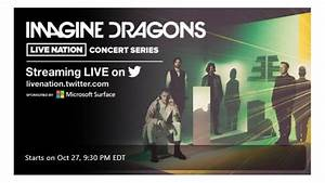 Live Nation Will Livestream Imagine Dragons' Friday-Night ...