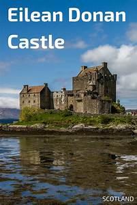 Eilean Donan Castle (Scotland) – Visit tips + photos ...