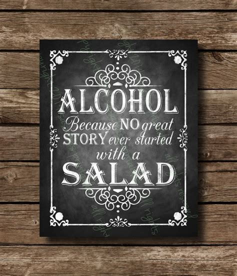 alcohol   good story  started   salad