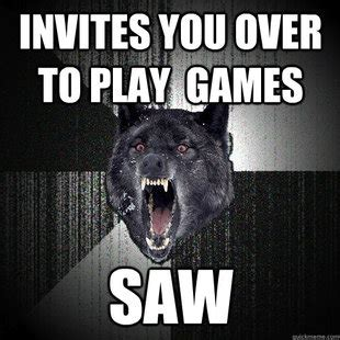 Insanity Wolf Memes - can we please bring insanity wolf back to its roots adviceanimals