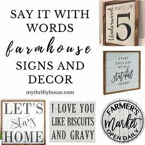 say it with words farmhouse signs and decor my thrifty house