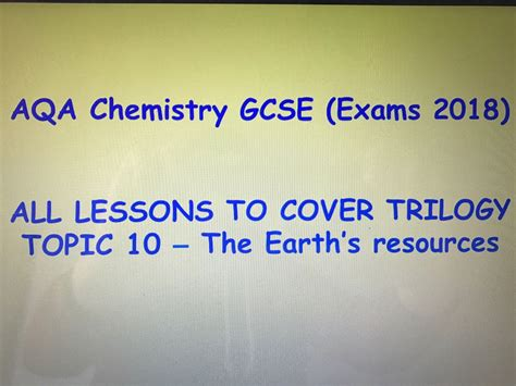aqa s aqa chemistry new gcse paper 2 topic 5 exams 2018 the earth s resources 4 10 trilogy