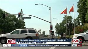 Car hits man in downtown Bakersfield - YouTube