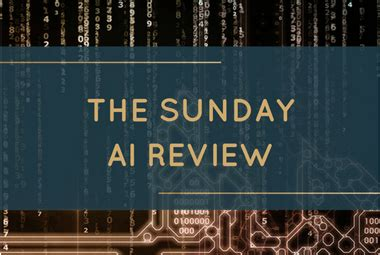 the digital marketing bureau the sunday ai review 28th may 2017 the digital