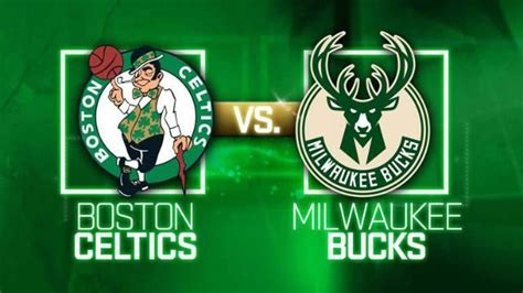 Boston Celtics vs Milwaukee Bucks Live Stream- NBAbite