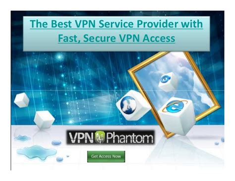 Best Secure Vpn Service The Best Vpn Service Provider With Fast Secure Vpn Access