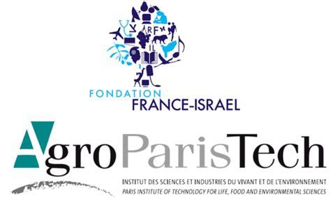 agroparistech bureau la fondation israël organise la délégation