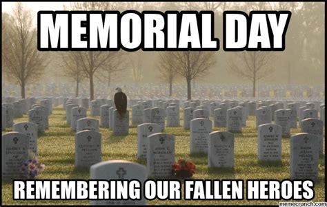 Memorial Day Memes - memorial day