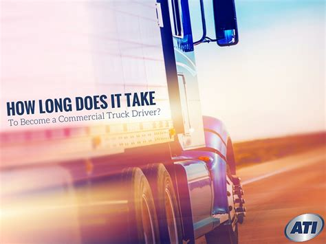 how does it take to become a truck driver 654 | How long does it take to become truck driver