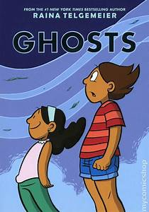 Ghosts HC (2016 Scholastic) By Raina Telgemeier comic books